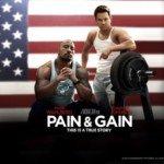 [Cinéma] Pain & Gain