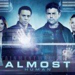 [Série TV] Almost Human : Asimov à la sauce J.J. Abrams ?