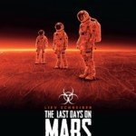 [Cinéma] The Last Days On Mars
