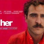 [Cinéma] Her, ou comment j'ai réalisé qu'en fait j'étais pas si macho que ça…