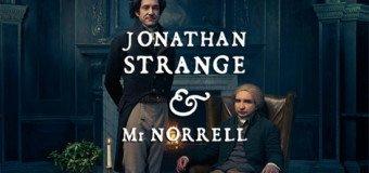 [Série TV] Jonathan Strange et Mr Norrell – la quintessence de la production britanique