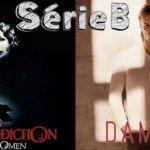 SérieB n°9 : Omen la malédiction et Damien