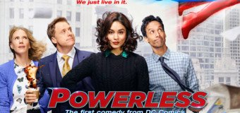 [Série TV] Powerless quand DC veut faire dans la comédie… c'est cliché