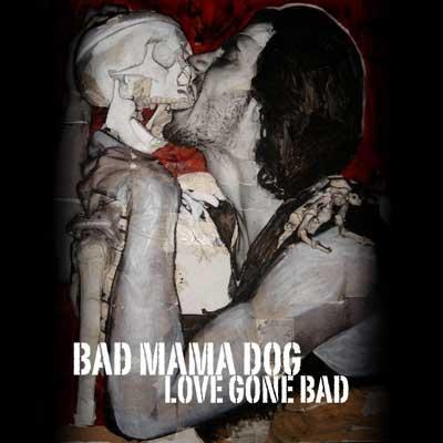 bad mama dog