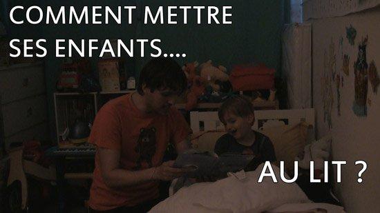 Les chroniques de JayeR (en vidéo) : Comment mettre ses enfants au lit ?