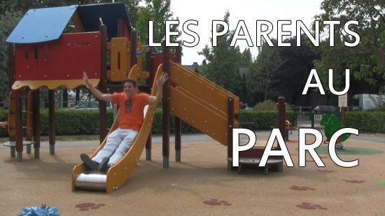 Les chroniques de JayeR (en vidéo) : Les parents au parc