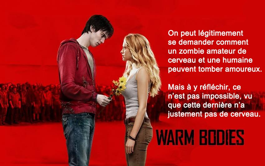 warm bodies débile