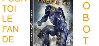 Gagnez le Blu-Ray du film Pacific Rim