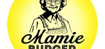 Mamie Burger – Nouveau meilleur burger de Paris ?