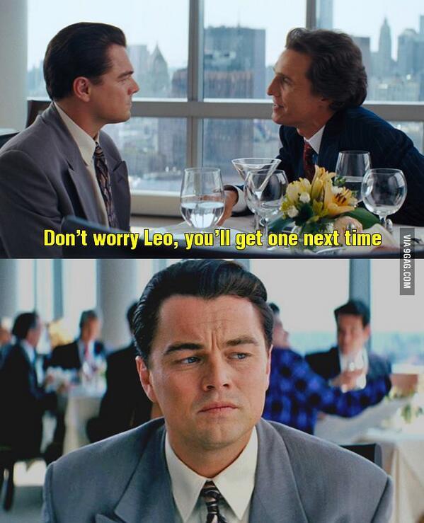 Accroche toi Leo, tu l'auras ton Oscar un jour ! Mort ou vif, tu l'auras.