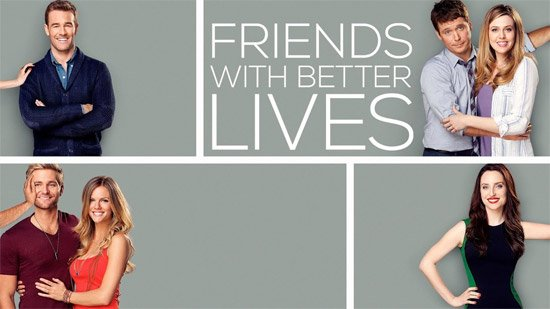 Friends With Better Lives  - Peuvent-il concurrencer How I Met Your Mother ?