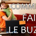chronqiues jayer comment faire le buzz