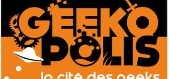 Geekopolis - Geekeries en tout genre et culture alternative