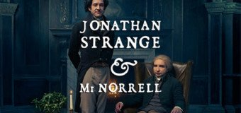 Jonathan Strange et Mr Norrell - la quintessence de la production britanique