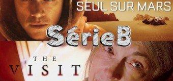 SérieB n°8 : Seul sur mars et The Visit