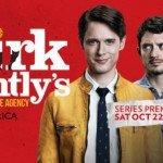 Dirk Gently's : la série que je n'attendais pas et dont je suis devenu accro