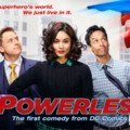 powerless serie tv dc humour